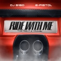 E-Pistol - Ride With Me (The Right 2 Travel) mixtape cover art