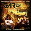 Gar & B.G. - Loyalty Is Royalty mixtape cover art
