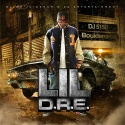Lil D.R.E. (Hosted By OJ Da Juiceman) mixtape cover art