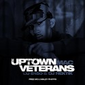 Mac - Uptown Veterans (Free Mac) mixtape cover art
