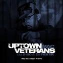 Mac - Uptown Veterans (Free Mac) mixtape cover art