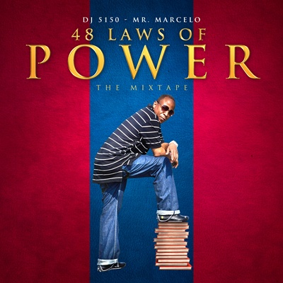 Mr marcelo 48 laws of power dj 5150 view mixtape cover sciox Images