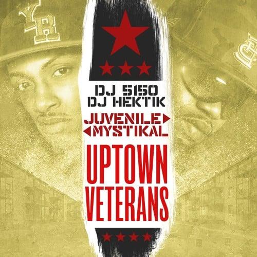 Mystikal & Juvenile - Uptown Veterans - DJ 5150, DJ Hektik