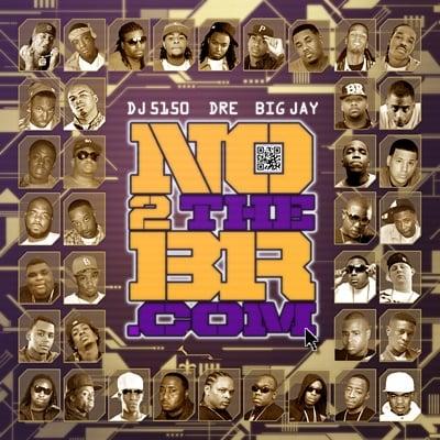 DJ 5150 x Dre x Big Jay – NO2THEBR.COM [Mixtape]