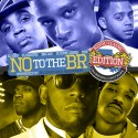 N.O. To The B.R. 10 (Bayou Classic Edition) mixtape cover art