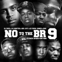 N.O. To The B.R. 9 mixtape cover art