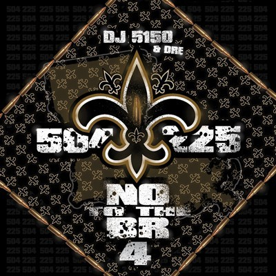 DJ 5150 – N.O. To The B.R. 4 (Mixtape)