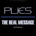 Plies - The Real Message mixtape cover art
