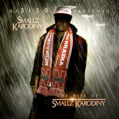 DJ 5150 x Smallz Karodiny – The Rise Of Smallz Karodiny [Mixtape]