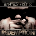 Sean Teezy - Redemption mixtape cover art