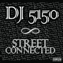 Street Connected mixtape cover art