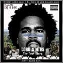 Street Lord Juan - Lord Status mixtape cover art