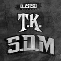 T.K. - S.D.M. mixtape cover art
