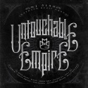 Untouchable Empire mixtape cover art