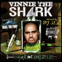 Vinny The Shark - The Vaccine (Hosted By Maal The Pimp) mixtape cover art