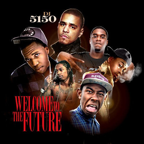 dj 5150 welcome to the future