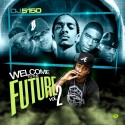Welcome To The Future 2 mixtape cover art