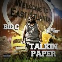 Big C - Talkin Paper mixtape cover art