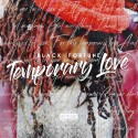 Black Fortune - Temporary Love mixtape cover art