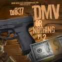 DMV Or Nothing 2 mixtape cover art