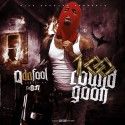 Q Da Fool - 100 Round Goon mixtape cover art