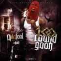 Q Da Fool - 100 Round Goon mixtape cover art