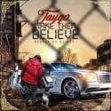 Taygo - Make Them Believe mixtape cover art