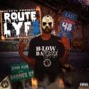 B Low Da Trappa - Route Lyf3 mixtape cover art