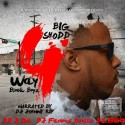 Big Shodd - 4Way mixtape cover art