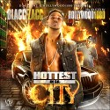 Blacc Zacc - Hottest In Da City mixtape cover art