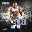 Boona - Two Faced Ain't Me mixtape cover art