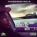 Cadillac Chris - Cadillac Muzik 2 mixtape cover art