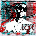 Chase N Dough - Bitch I'm Dope 2 (Dope Effect) mixtape cover art