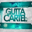 Da Gutta Cartel 21 (Hosted By Max Minelli & 1st Up Luck) mixtape cover art
