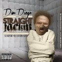 Dan Diego - Straight Jackin mixtape cover art
