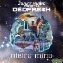Dedfre$h - Nibiru Mind mixtape cover art