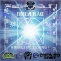 Evrlove Blake - Triangles, Circles & Squares mixtape cover art