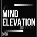 Fame D - Mind Elevation mixtape cover art