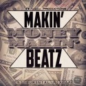 GT Musick - Makin' Money Makin' Beatz mixtape cover art