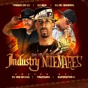 Industry Nitemares (Hosted By Sy Ari Da Kid, Fruitman & Superstar K) mixtape cover art