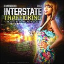 Interstate Trafficking (Hosted By Chella H) mixtape cover art