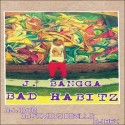 J Bangga - Bad Habitz mixtape cover art