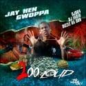 Jay Hen Gwoppa - 2oo Loud mixtape cover art