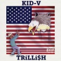Kid V - TRiLLi$H mixtape cover art
