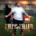 King Goon - Kill Or Be Killed 2 mixtape cover art