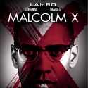 Lambo - Malcolm X mixtape cover art