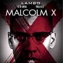 Lambo - Malcolm X mixtape cover art