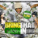 Lil-Flo Malcom - Bring That Cash In mixtape cover art