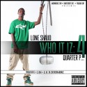 Lone Shaud - Who It Iz 4 (Quarter P) mixtape cover art