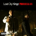 Lost City Kingz - Progress 89 mixtape cover art